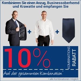 10% Kombinationsrabatt auf Anzug, Oberhemd und Krawatte
